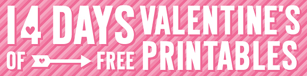 14 Days of FREE Valentine's Printables Day 10